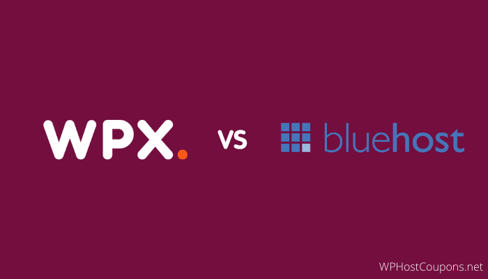 WPX Hosting vs Bluehost